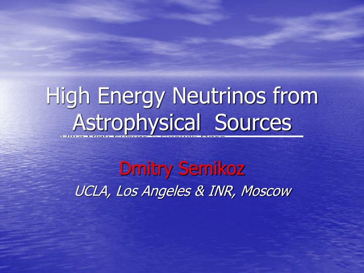 high energy neutrinos from astrophysical sources n.