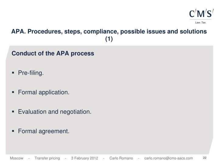 APA. Procedures, steps, compliance, possible issues and solutions