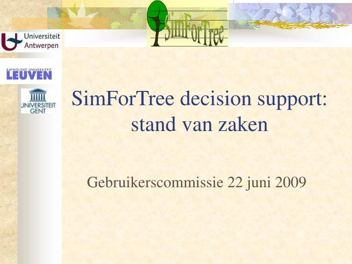 SimForTree decision support: