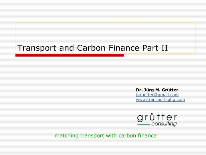 transport and carbon finance part ii n.