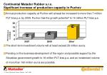 continental matador rubber s r o significant increase of production capacity in puchov