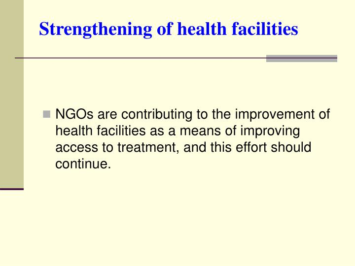 Strengthening of health facilities