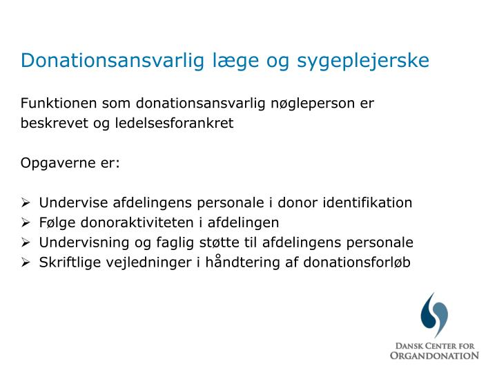 Donationsansvarlig læge og sygeplejerske
