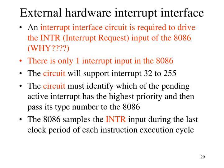 External hardware interrupt interface