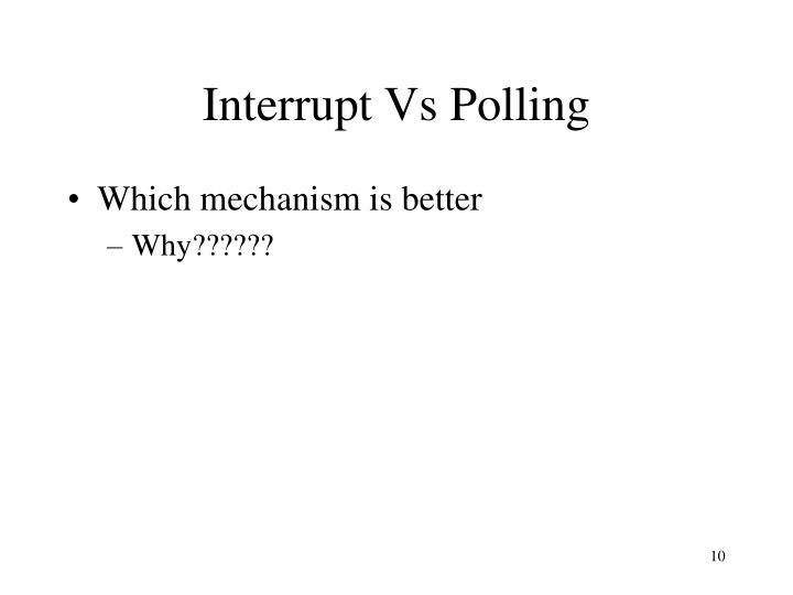 Interrupt Vs Polling