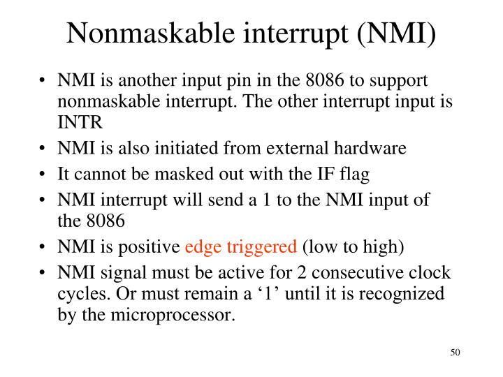 Nonmaskable interrupt (NMI)