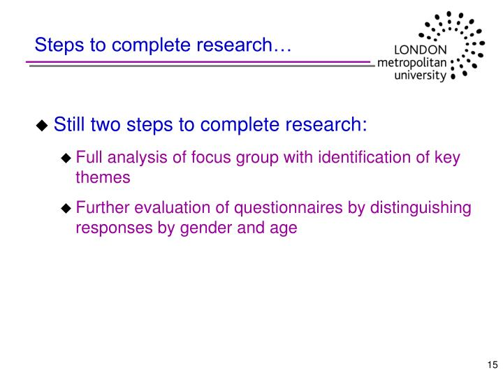 Steps to complete research…