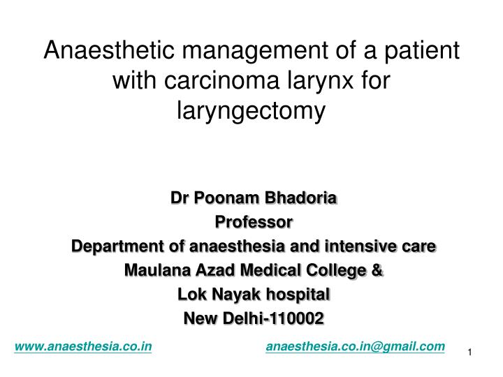 anaesthetic management of a patient with carcinoma larynx for laryngectomy n.