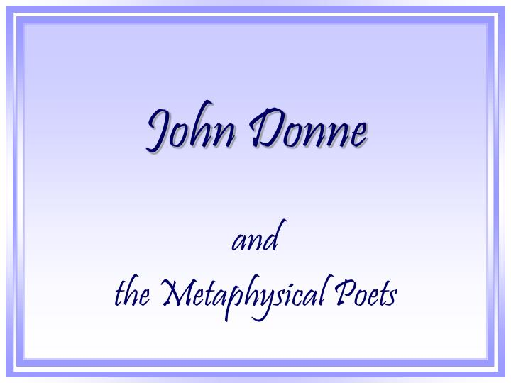 ts eliot essay on john donne Summary of the essay the south-sea house by charles lamb [ from essays of elia] the south-sea house stands on the north s 00176--the function of criticism by tseliot audio books the function of criticism was written by eliot as the result of a literary controversy in 1919.