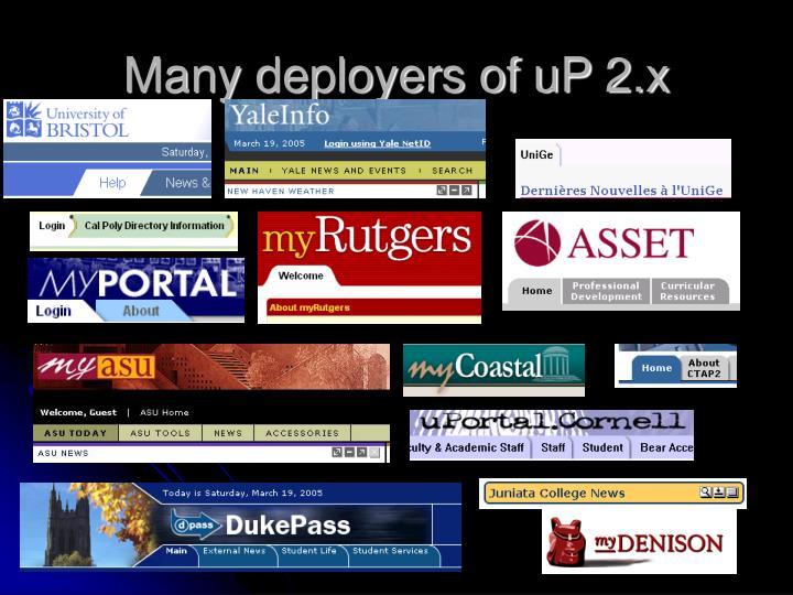 Many deployers of uP 2.x