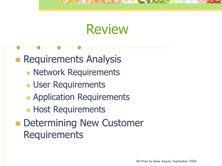 determining customer requirements The implication is that customer requirements are all a customer requirement is anything that is important to the customer 2 determining customers™ requirements.