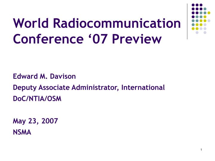 world radiocommunication conference 07 preview n.
