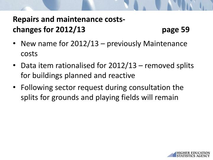 Repairs and maintenance costs-