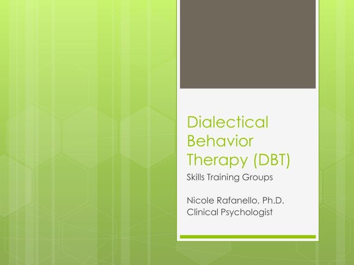 Dialectical behavior therapy dbt