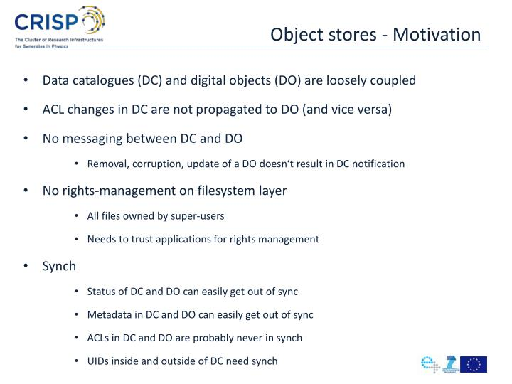 Object stores motivation