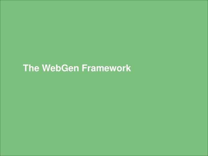 The WebGen Framework