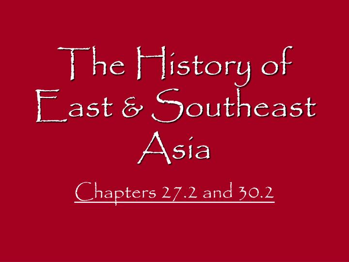 the history of east southeast asia n.