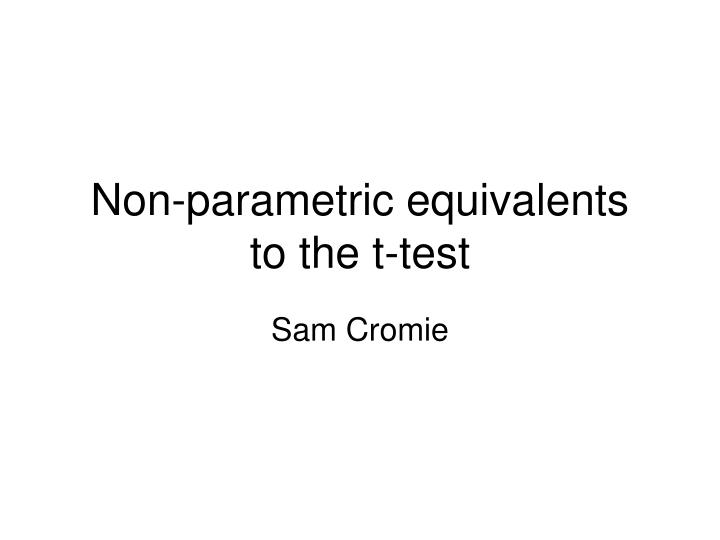 non parametric equivalents to the t test n.