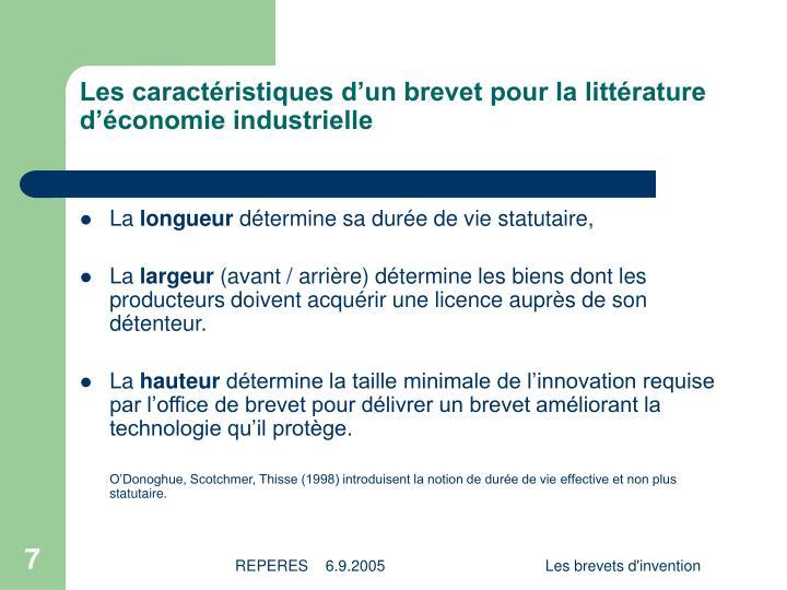 Les caractéristiques d'un brevet pour la littérature d'économie industrielle