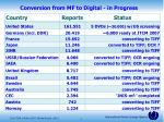 conversion from mf to digital in progress