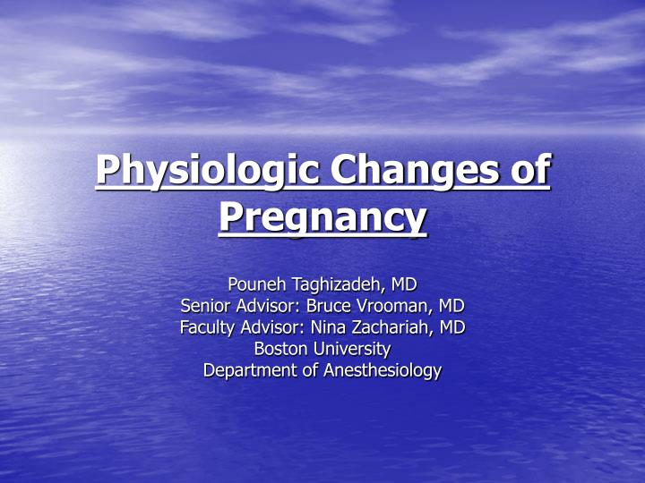 physiologic changes of pregnancy n.