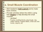 a small muscle coordination