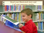 read your illustrated story and 1 of your nonsense stories