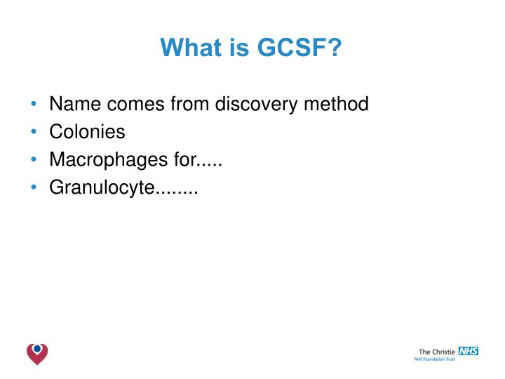 What is GCSF?