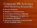corporate pr activities non marketing related pr
