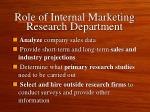 role of internal marketing research department