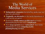 the world of media services