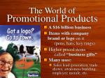 the world of promotional products