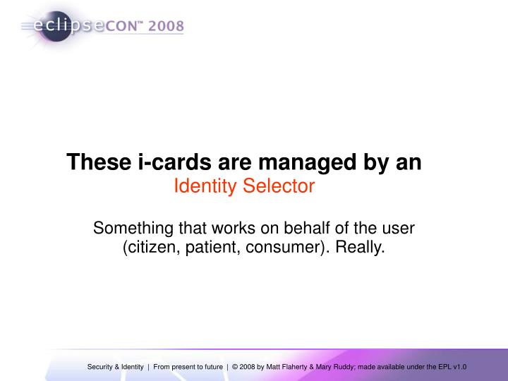 These i-cards are managed by an
