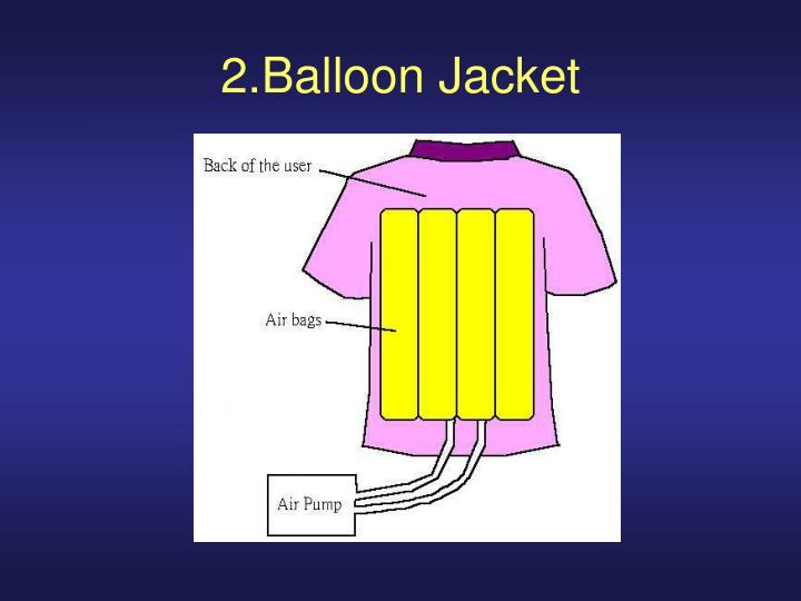 2.Balloon Jacket