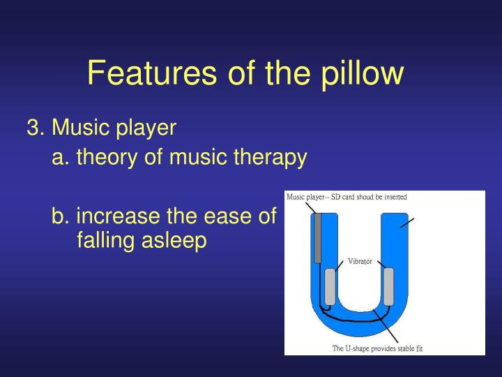Features of the pillow