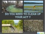 do you need to clean up your act