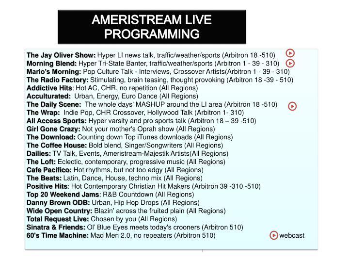 AMERISTREAM LIVE PROGRAMMING