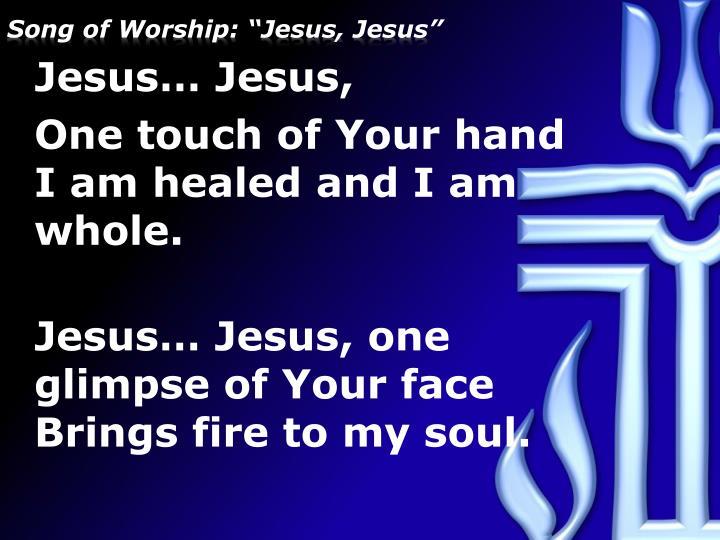 Song of worship jesus jesus