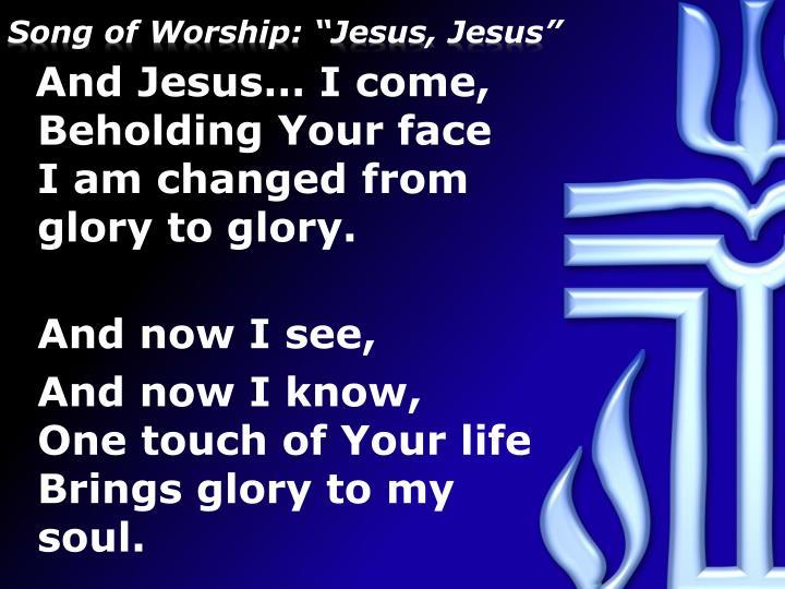 Song of worship jesus jesus1