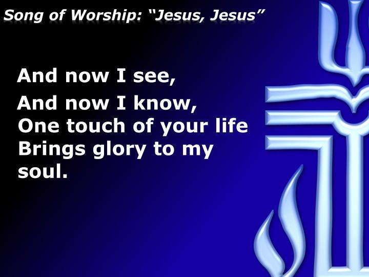 """Song of Worship: """"Jesus, Jesus"""""""