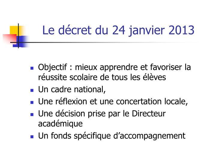 Le décret du 24 janvier 2013