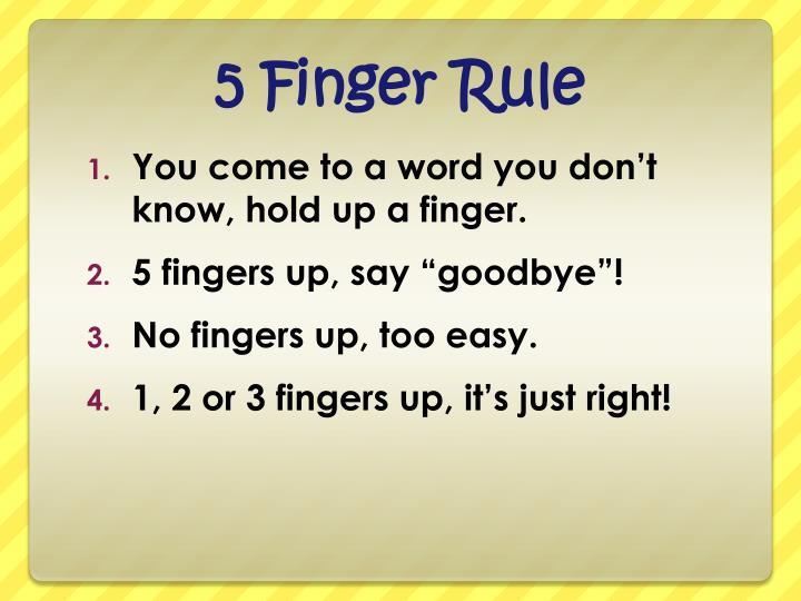 5 Finger Rule