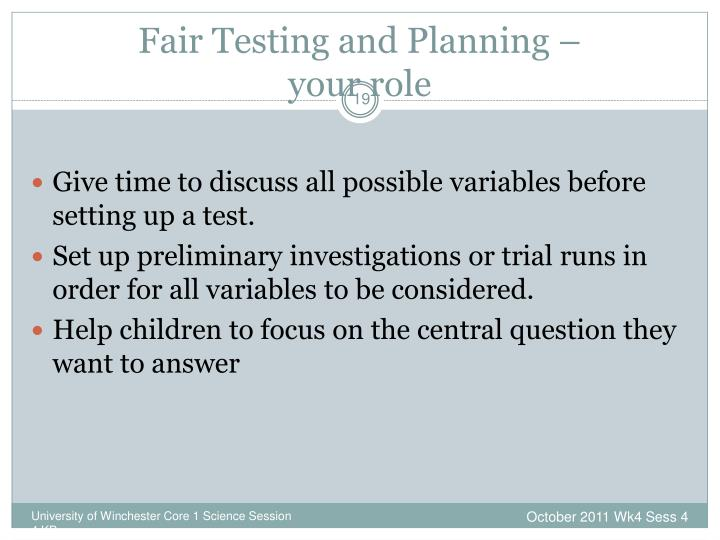 Fair Testing and Planning –