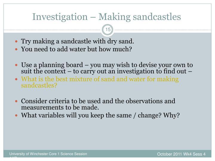 Investigation – Making sandcastles