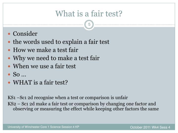 What is a fair test?