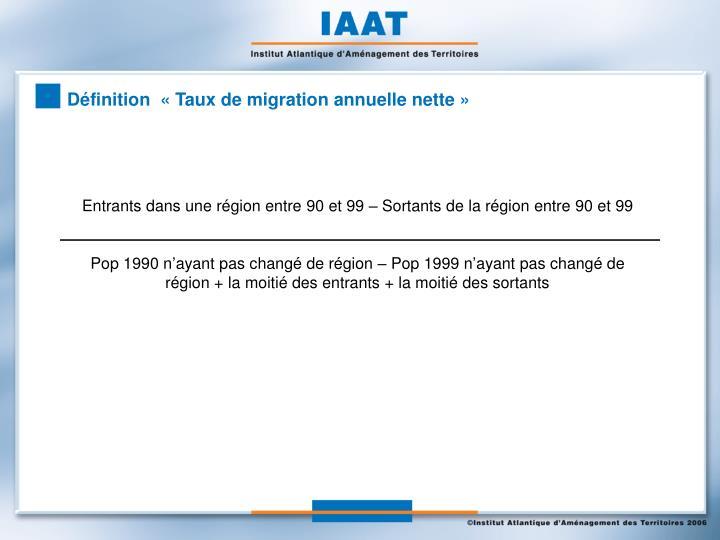 Définition  «Taux de migration annuelle nette»