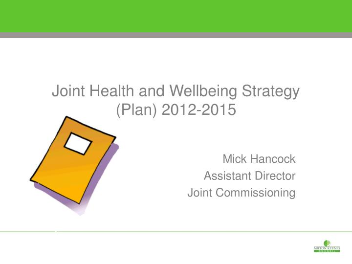 joint health and wellbeing strategy plan 2012 2015 n.