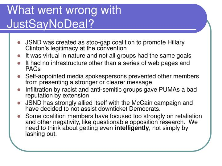 What went wrong with justsaynodeal