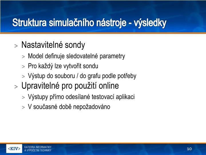 Struktura simulačního nástroje - výsledky