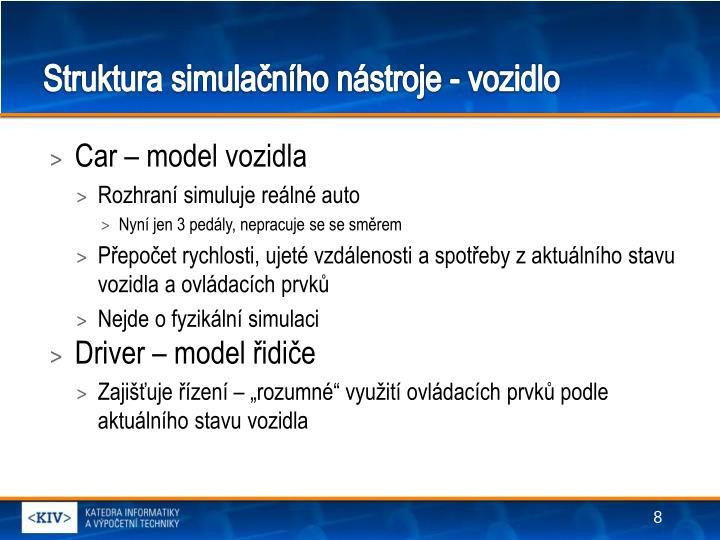 Struktura simulačního nástroje - vozidlo